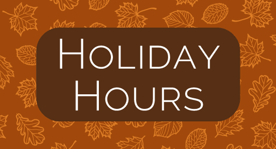 Holiday Hours for Thanksgiving